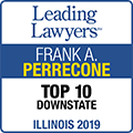 Leading Lawyers Frank A. Perrecone, Top 10 Downstate Illinois 2019